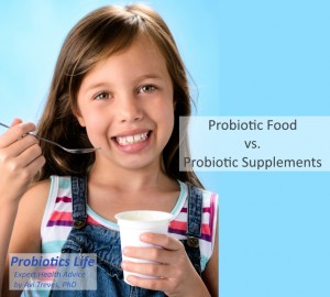 Probiotic Food and Probiotic Supplements